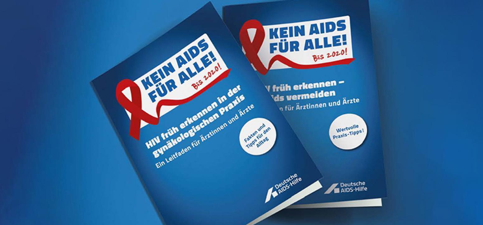 """Broschüre mit dem Titel """"HIV früh erkennen in der gynäkologischen Praxis"""" um HIV bei Frauen früher zu entdecken"""
