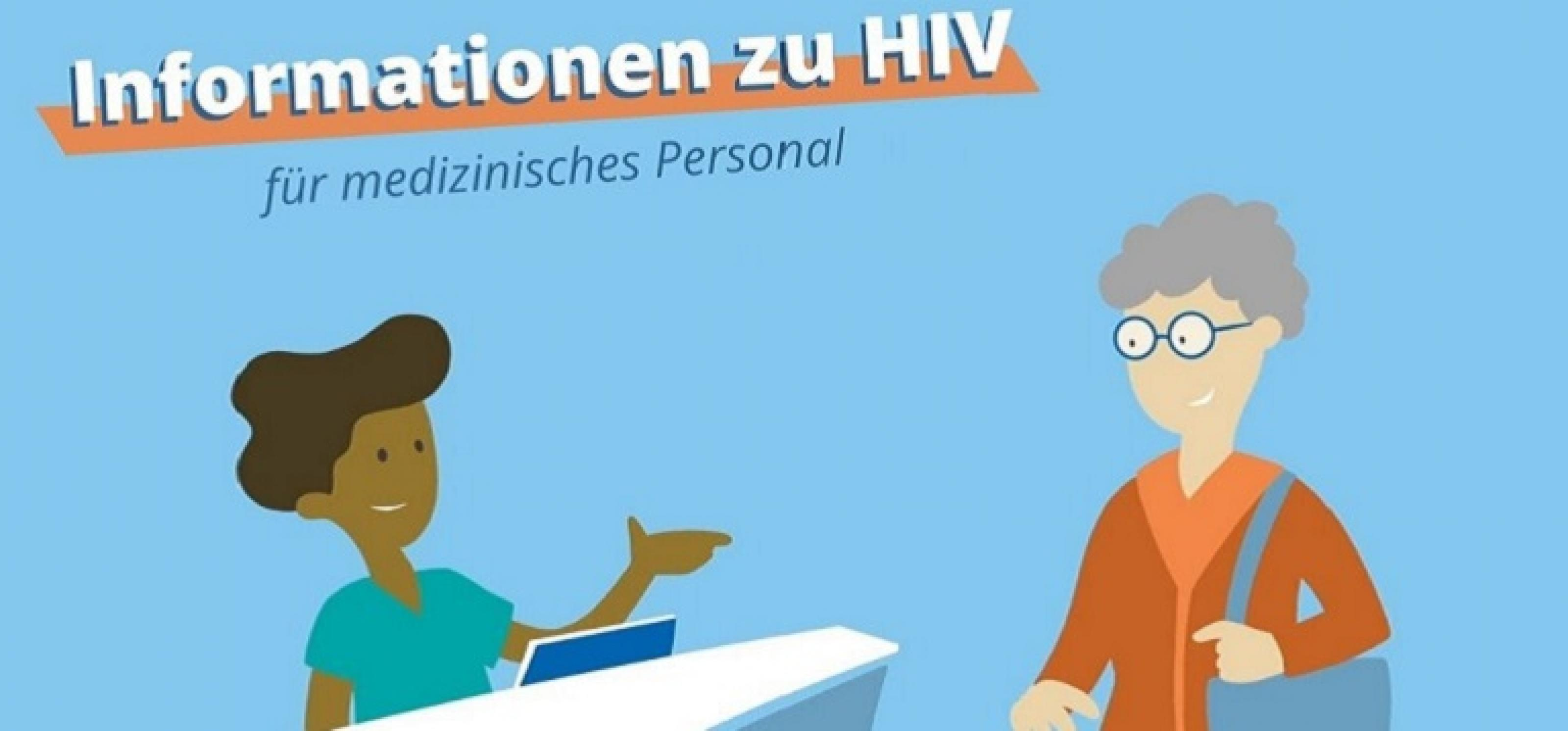 """Gezeichnetes Bild einer Patientin, die in einer Arztpraxis am Empfang steht, darüber der Text """"Informationen zu HIV für medizinisches Personal"""""""