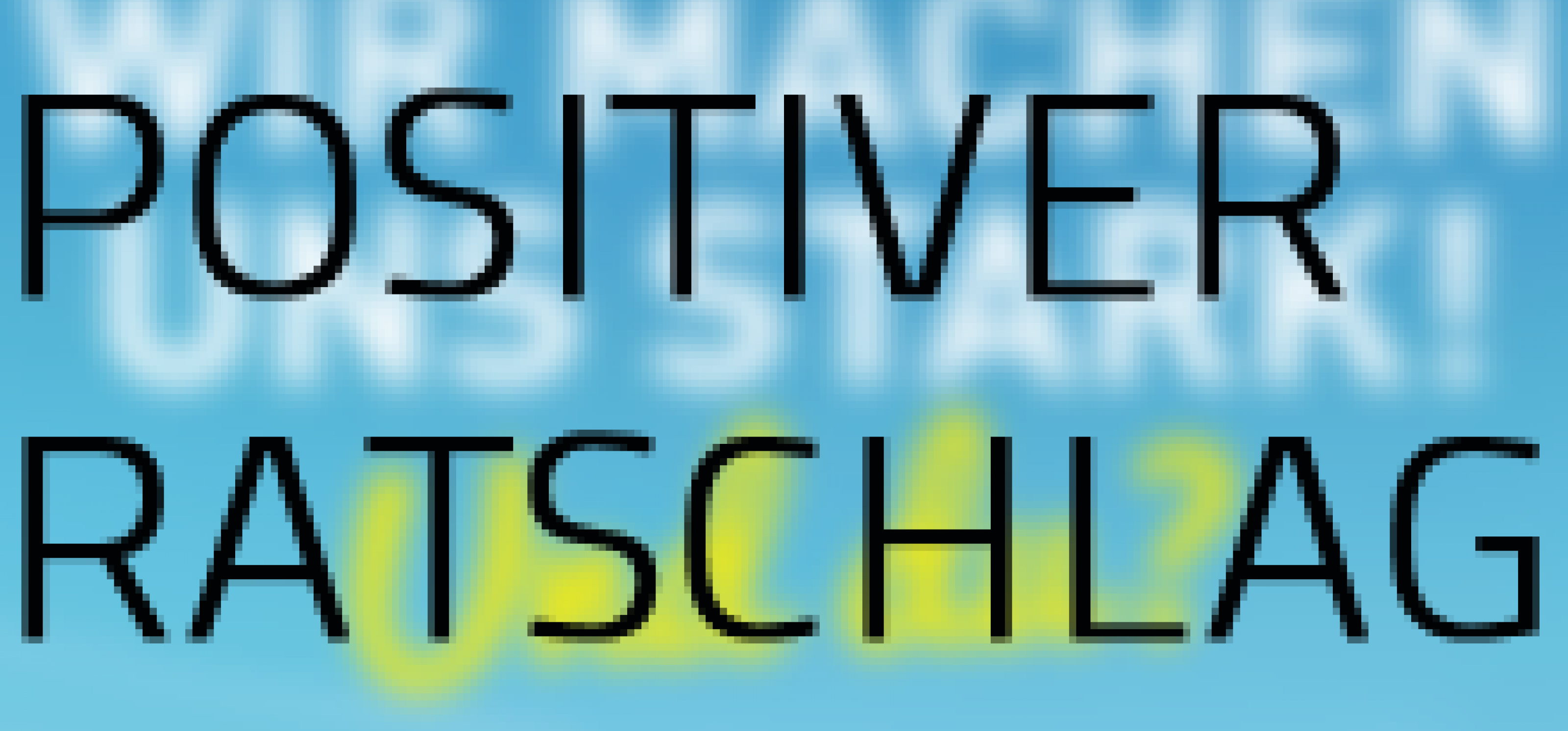 Positiver Ratschlag